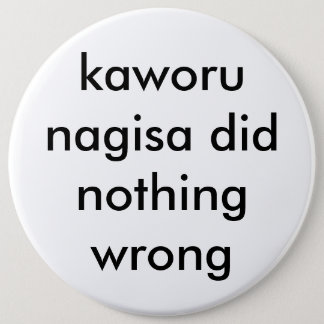 kaworu nagisa did nothing wrong button