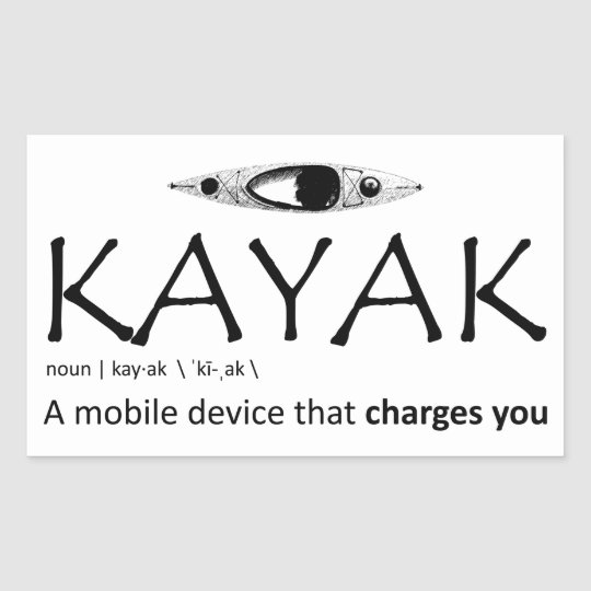 Kayak, A Mobile Device That Charges You Rectangular Sticker