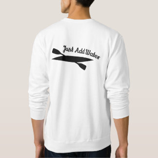 Kayak Just Add Water Sweatshirt - Adult Unisex