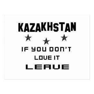 Kazakhstan If you don't love it, Leave Postcard