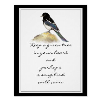 Keep a Green Tree in Your Heart Magpie Bird Poster