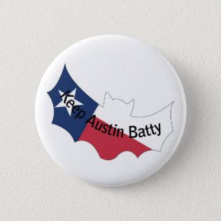 Keep Austin Batty Button