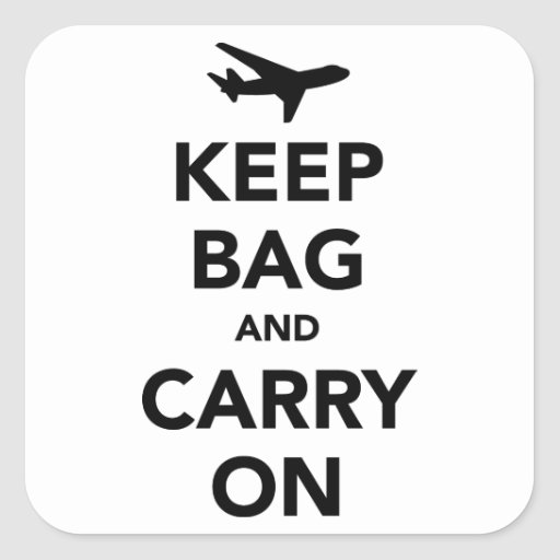 Keep Bag and Carry On Sticker