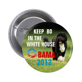 Keep Bo in the WHite House 6 Cm Round Badge