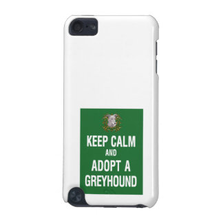Keep Calm Adopt a Greyhound iPod Touch (5th Generation) Case