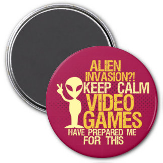 Keep Calm Alien Invasion Funny Geeks Gamers Magnet