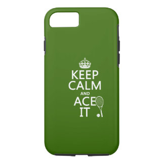 Keep Calm and Ace It (tennis) (in any colour) iPhone 8/7 Case