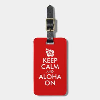 Keep Calm and Aloha On Hibiscus Luggage Tag
