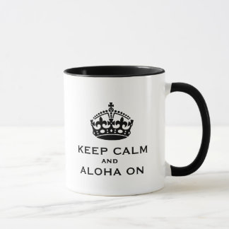 Keep Calm and Aloha On Mug