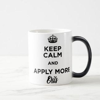 Keep Calm and Apply More Oils Magic Mug