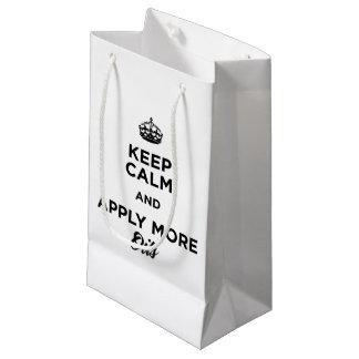 Keep Calm and Apply More Oils Small Gift Bag