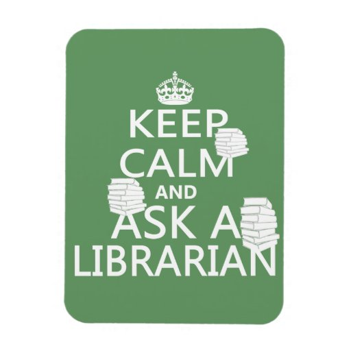 Keep Calm and Ask A Librarian Vinyl Magnet