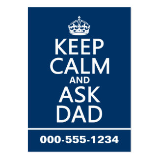 Keep Calm and Ask Dad - all colors Pack Of Chubby Business Cards