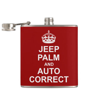Keep Calm and Auto Correct Flask