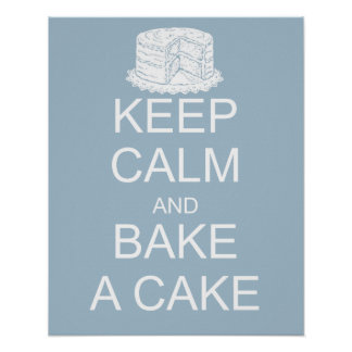 Keep calm and bake a cake on blue background print