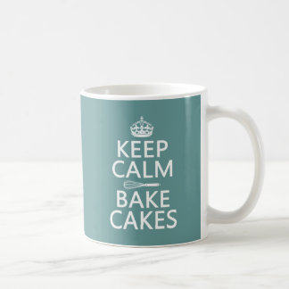 Keep Calm and Bake Cakes (customize color) Basic White Mug