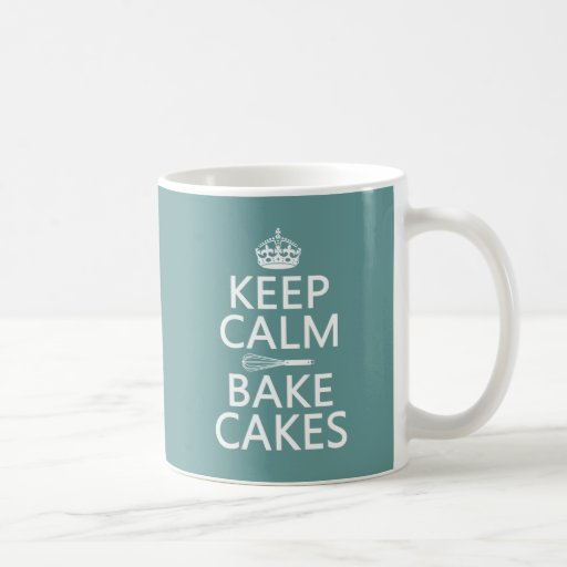Keep Calm and Bake Cakes (customize color) Coffee Mugs