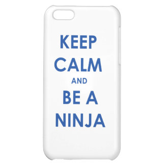 Keep Calm and Be A Ninja! iPhone 5C Cover