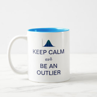 Keep Calm and Be An Outlier Statistics Two-Tone Coffee Mug