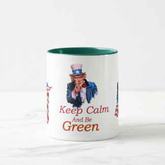 Keep  Calm And be Green Mug