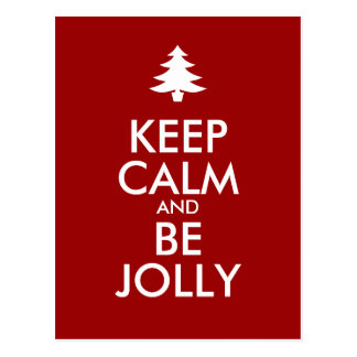KEEP CALM and BE JOLLY Postcard