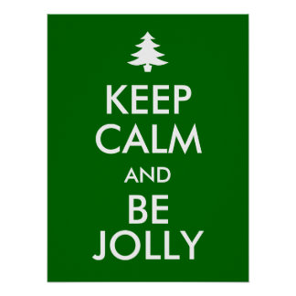 KEEP CALM and BE JOLLY Poster