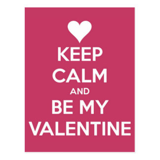 Keep Calm and Be My Valentine Berry Postcard