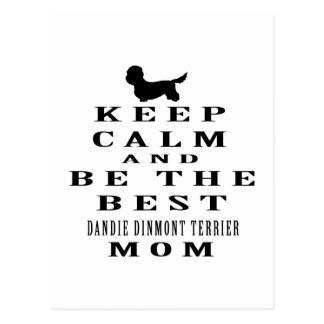 Keep calm and be the best Dandie Dinmont Terrier m Postcard