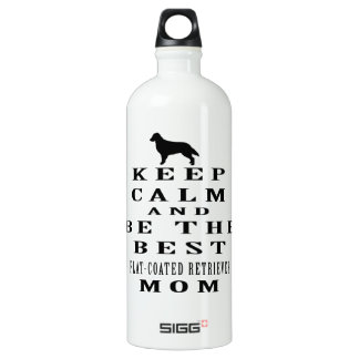 Keep calm and be the best Flat-Coated Retriever mo SIGG Traveller 1.0L Water Bottle