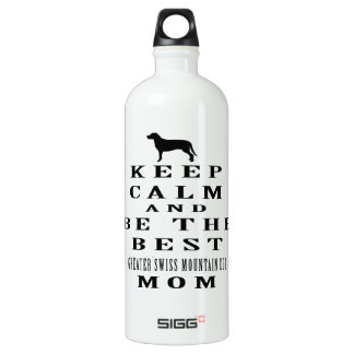 Keep calm and be the best Greater Swiss Mountain SIGG Traveller 1.0L Water Bottle