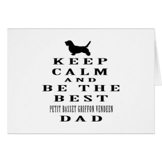 Keep calm and be the best Petit Basset Griffon Greeting Card