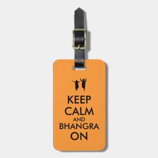 Keep Calm and Bhangra On Dancing Customizable Luggage Tag