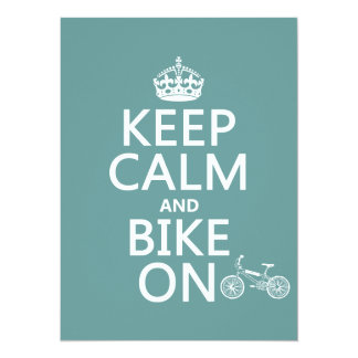 Keep Calm and Bike On (any color) 14 Cm X 19 Cm Invitation Card