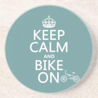 Keep Calm and Bike On any color Drink Coasters