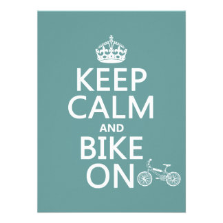 Keep Calm and Bike On any color Custom Invites