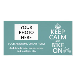 Keep Calm and Bike On (any color) Personalized Photo Card