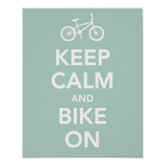 Keep calm and bike on poster