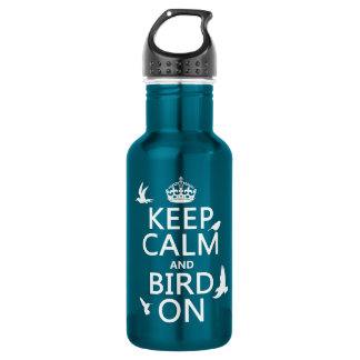 Keep Calm and Bird On (any background color) 532 Ml Water Bottle