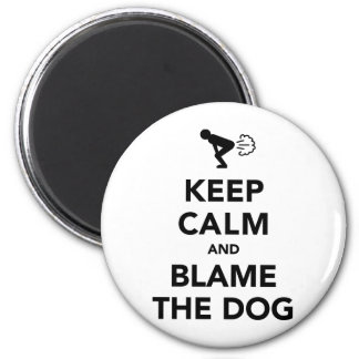Keep Calm And Blame The Dog 6 Cm Round Magnet
