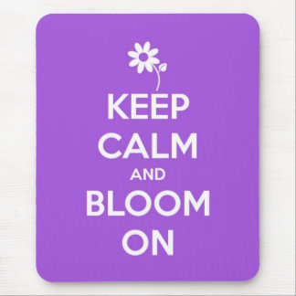 Keep Calm and Bloom On Purple Mouse Pad