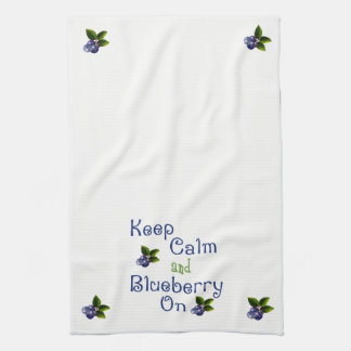 Keep Calm And Blueberry On Kitchen Towel