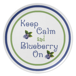 Keep Calm And Blueberry On Plate