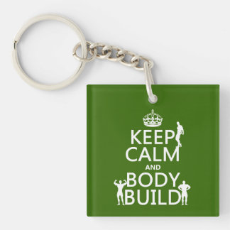 Keep Calm and Body Build (customize background) Acrylic Key Chains