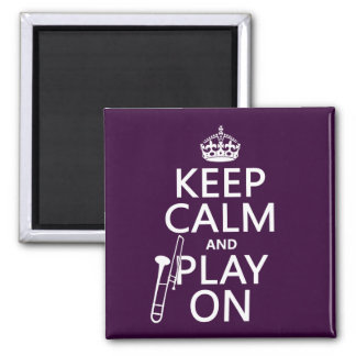 Keep Calm and Bone On (Trombone)(any color) Magnet