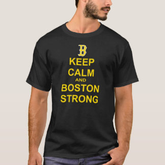 keep calm and boston strong T-Shirt