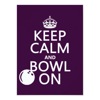 Keep Calm and Bowl On - all colours Card