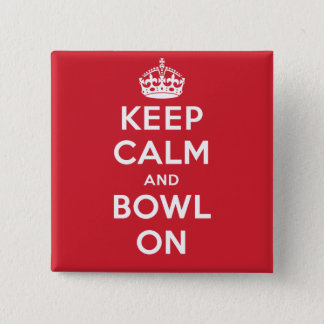 """Keep Calm and Bowl On"" Button"