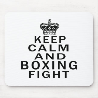 Keep Calm And Boxing Fight Mousepads
