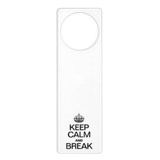 KEEP CALM AND BREAK DOOR HANGER