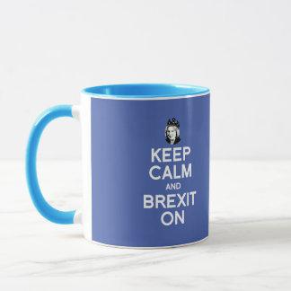 Keep Calm and Brexit On Theresa May -- -  Mug